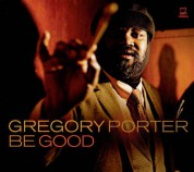 Gregory Porter: Be Good - CD