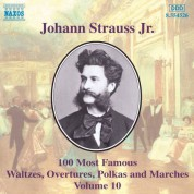 Strauss II: 100 Most Famous Works, Vol.  10 - CD