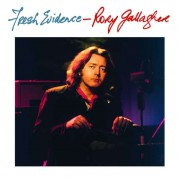 Rory Gallagher: Fresh Evidence (Remastered) - Plak