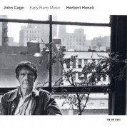Herbert Henck: John Cage: Early Piano Music - CD