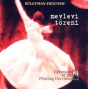 Süleyman Erguner: Mevlevi Töreni - CD