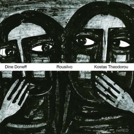 Dine Doneff, Kostas Theodorou: Rousilvo - CD