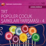 Çeşitli Sanatçılar: TRT Arşiv Serisi 143 - TRT Popüler Çocuk Yarışması 4 - CD