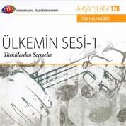 Çeşitli Sanatçılar: TRT Arşiv Serisi 178 - Ülkemin Sesi 1 - Türkülerden Seçmeler - CD