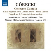 Çeşitli Sanatçılar: Górecki: Little Requiem for a Certain Polka - Concerto-Cantata - Harpsichord Concerto - 3 Dances - CD