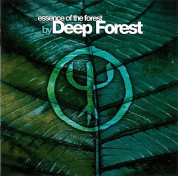 Deep Forest: Essence Of The Forest - CD