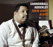 Cannonball Adderley: Them Dirty Blues + 7 Bonus Tracks! Cover Art By Jean-Pierre Leloir. - CD