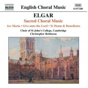 Elgar: Ave Maria / Give Unto the Lord / Te Deum and Benedictus, Op. 34 - CD