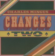 Charles Mingus: Changes Two - Plak