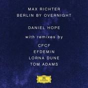 Daniel Hope, Jochen Carls: Max Richter: Berlin By Overnight - Plak
