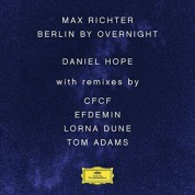 Daniel Hope, Jochen Carls: Max Richter: Berlin By Overnight - Plak