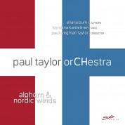Paul Taylor OrCHestra, Paul Wegman Taylor: Alphorn and Nordic Wings - Plak