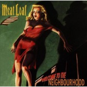 Meat Loaf: Welcome To The Neighbourhood - CD