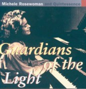 Michele Rosewoman: Guardians Of The Light - CD