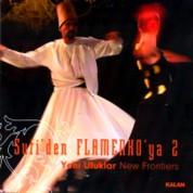 Çeşitli Sanatçılar: Sufi'den Flamenko'ya 2 / Yeni Ufuklar - CD
