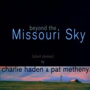 Charlie Haden, Pat Metheny: Beyond the Missouri Sky - CD