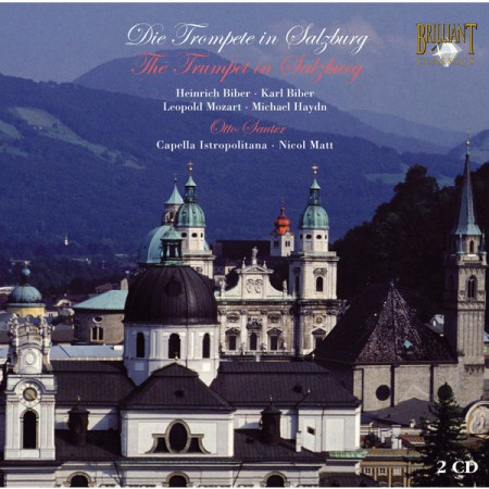 Otto Sauter, Franz Wagnermeyer, Capella Istropolitana, Nicol Matt: The Trumpet in Salzburg - CD