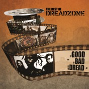 Dreadzone: The Best Of Dreadzone: The Good The Bad The Dread - Plak