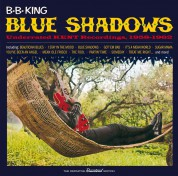 B.B. King: Blue Shadows - Underrated Kent Recordings, 1958-1962 - CD