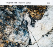 Trygve Seim: Helsinki Songs - CD