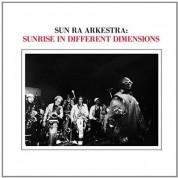 Sun Ra & His Arkestra: Sunrise In Different Dimensions - Plak