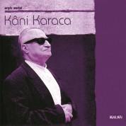 Kani Karaca: Arşiv Serisi - CD