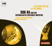 Sun Ra And His Intergalactic Research Arkestra: It's After The End Of The World - CD