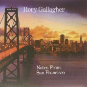 Rory Gallagher: Notes From San Francisco - Plak