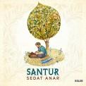 Sedat Anar: Santur - CD
