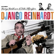 Django Reinhardt: Plays The Music Of Gershwin & Ellington - CD