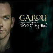 Garou: Piece Of My Soul - CD
