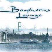 Çeşitli Sanatçılar: Bosphorus Lounge - Plak