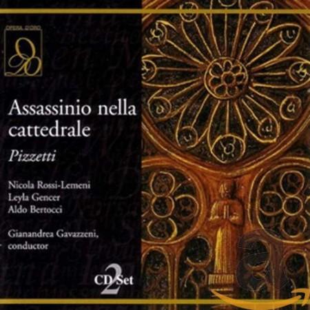 Gianandrea Gavazzeni, La Scala Orchestra, La Scala Choir, Leyla Gencer, Nicola Rossi-Lemeni: Pizzetti: Assassinio Nella Cattedrale - CD