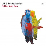 Ulf Wakenius, Eric Wakenius: Father And Son - CD