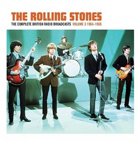 Rolling Stones: The Complete British Radio Broadcasts Volume 3 1964 -1965 - Plak