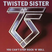 Twisted Sister: You Can't Stop Rock'n'Roll - CD