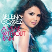 Selena Gomez, The Scene: A Year Without Rain - CD