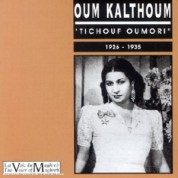 Oum Kalthoum (Ümmü Gülsüm): Tichouf Oumori 1926-35 - CD