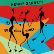 Kenny Garrett: Do Your Dance! - Plak