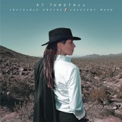 Kt Tunstall: Invisible Empire // Crescent Moon - CD