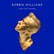 Robbie Williams: Take The Crown - CD