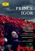 Chorus and Ballet, Gianandrea Noseda, Ildar Abdrazakov, Mikhail Petrenko, The Metropolitan Opera Orchestra, Chorus and Ballet: Borodin: Prince Igor - DVD