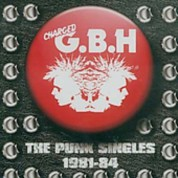 G.B.H.: The Punk Singles 1981-1984 - CD