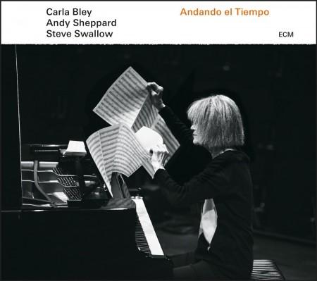 Carla Bley, Andy Sheppard, Steve Swallow: Andando el Tiempo - CD