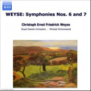 Weyse: Symphonies Nos. 6 and 7 - CD