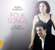 Nora Gubisch, Alain Altinoglu: Folk Songs - CD