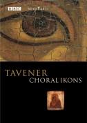 Tavener: Choral Ikons - DVD