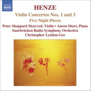 Henze: Violin Concertos Nos. 1 and 3 / 5 Night-Pieces - CD