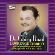 Tibbett, Lawrence: De Glory Road (1931-1936) - CD