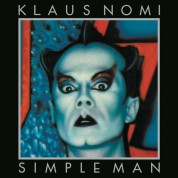 Klaus Nomi: Simple Man - Plak